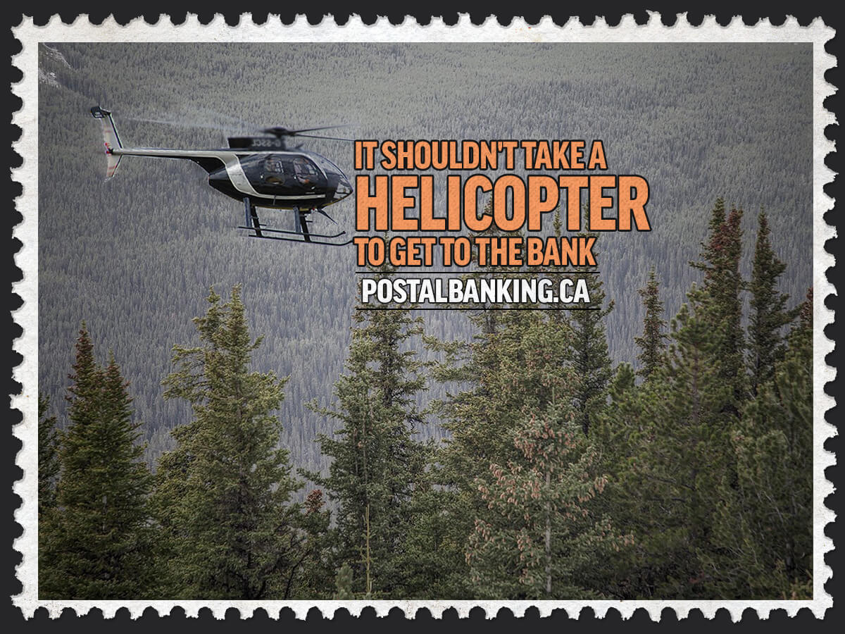 Meme of a helicopter flying over an enormous forest with the text 'It shouldn't take a helicopter to get to the bank – postalbanking.ca' written on it.