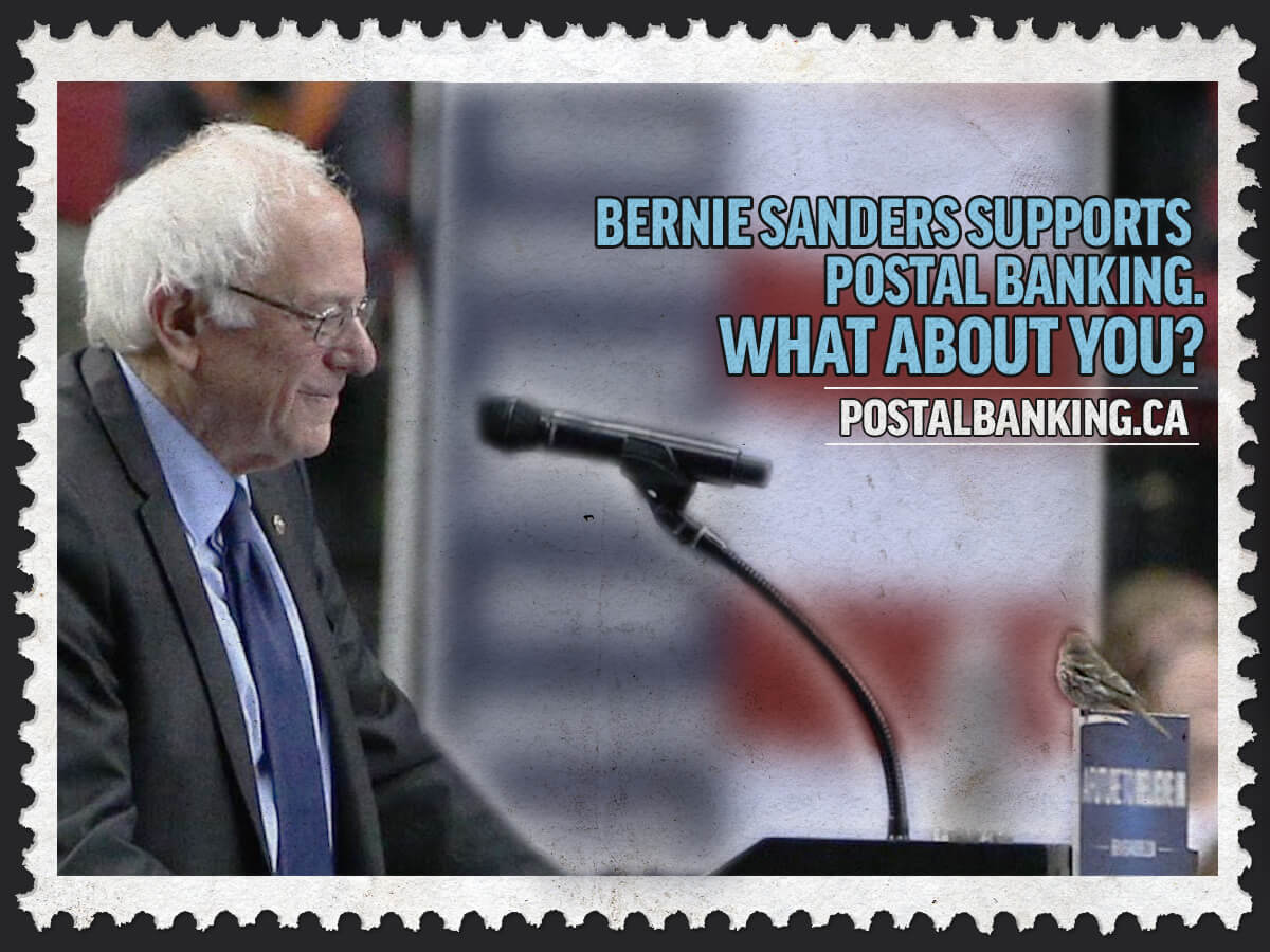Image of Bernie Sanders at a lectern with a sparrow perched on it. Meme message is 'Bernie Sanders supports postal banking. What about you? postalbanking.ca'
